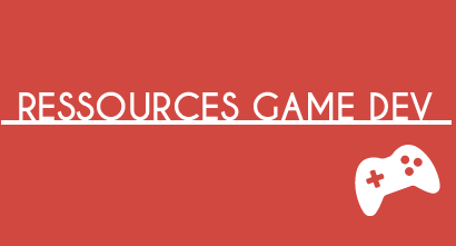 Ressources Game Dev